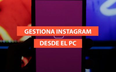 4 herramientas para gestionar Instagram desde PC
