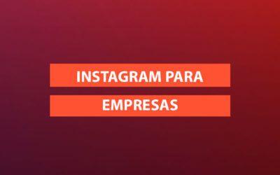 Instagram para empresas: Cómo activar el perfil y cómo funciona