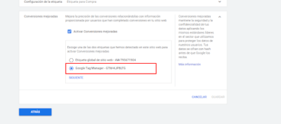 activacion gtm Cómo configurar las conversiones mejoradas